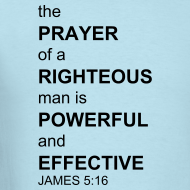 Design ~ James 5:16 Power Shirt