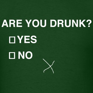 Are you drunk? T-Shirts - Men's T-Shirt