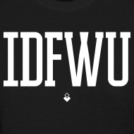 Design ~ #IDFWU - Women's T-Shirt