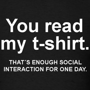 you read my shirt T-Shirts - Men's T-Shirt