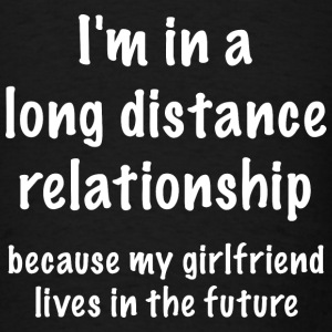 Long Distance Relationship - Men's T-Shirt