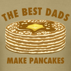 Best Dads Make Pancakes T-Shirts - Men's T-Shirt