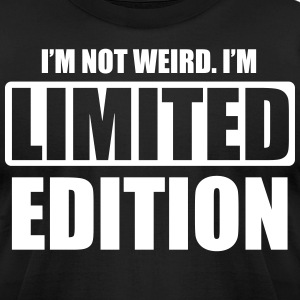 I'm not weird. I'm limited edition T-shirts - T-shirt pour hommes American Apparel