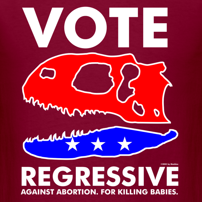 Vote REGRESSIVE!