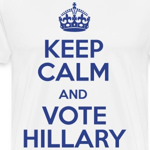 Keep Calm And Vote Hillary - Men's Premium T-Shirt
