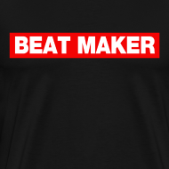 Design ~ beat maker T-Shirts