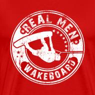 Design ~ real men wakeboard T-Shirts