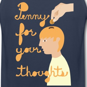 penny for your thoughts Men - Men's Premium Tank
