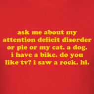 Design ~ Ask Me About My ADHD - yellow gold print men's t-shirt