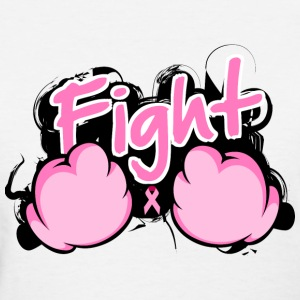 Fight Breast Cancer - Women's T-Shirt