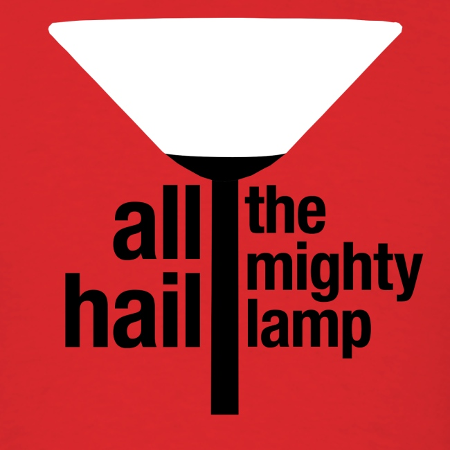 All Hail The Mighty Lamp (Men's)