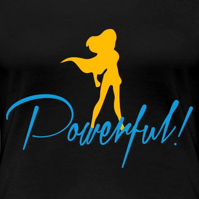 Powerful Women's Premium T-Shirt