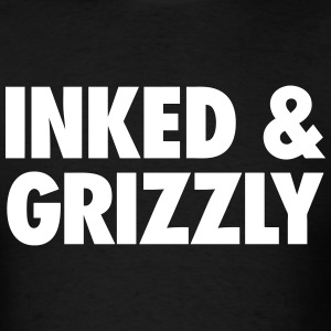 Inked & Grizzly T-Shirts - Men's T-Shirt