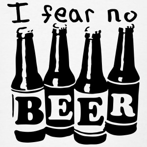 I fear no beer T-Shirts - Men's T-Shirt