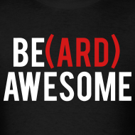 Design ~ Beard Awesome