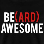 Design ~ Beard Awesome
