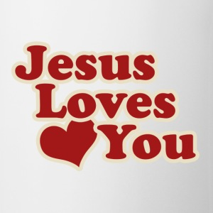 Jesus Loves You - Coffee/Tea Mug