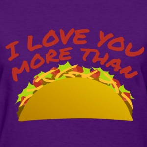I love you n tacos Women's T-Shirts - Women's T-Shirt