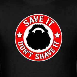 Save It T-Shirts - Men's T-Shirt
