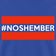 Design ~ Dude's T-Shirt - Hashtag Noshember