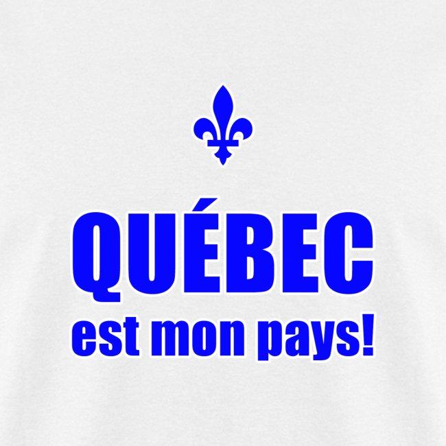 Québec est mon pays!