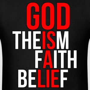 God is a lie  - Men's T-Shirt
