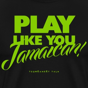 PLAY LIKE YOU T-Shirts - Men's Premium T-Shirt