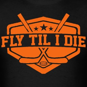 Fly Til I Die T-Shirts - Men's T-Shirt
