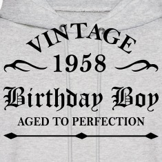 Vintage 1958 Birthday Boy Aged To Perfection Hoodies