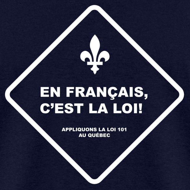 En français, c'est la loi!