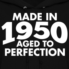 Made in 1950 Teesome Hoodies