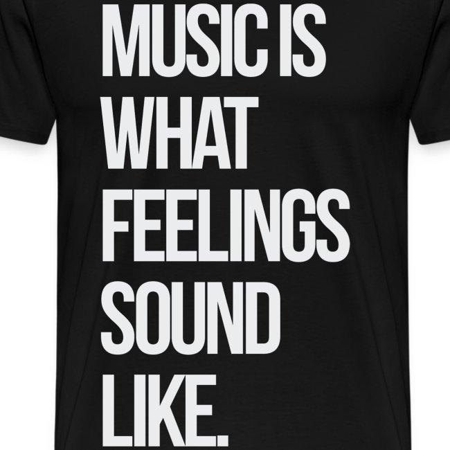 Music is what Feelings Sound Like