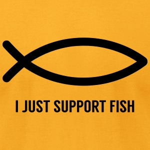 I Just Support Fish - American Apparel - Men's T-Shirt by American Apparel