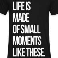 Design ~ Life is Made up of Small Moments V