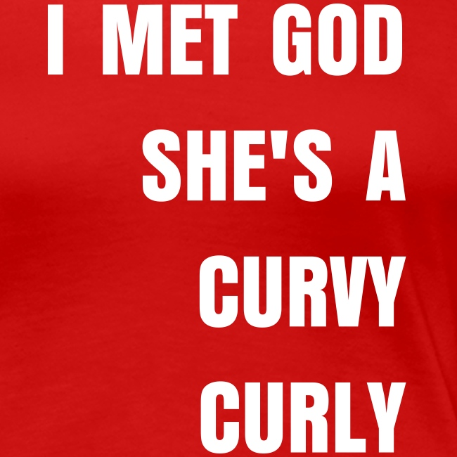 God is a Curvy Curly