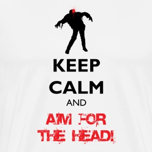 Keep Calm - and Aim for the Head - Men's Premium T-Shirt