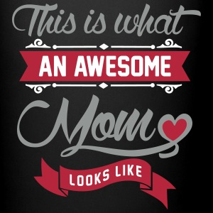This is what an awesome Mom looks like Accessories - Full Color Mug