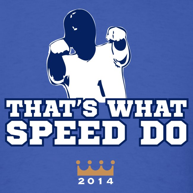 That's What Speed Do