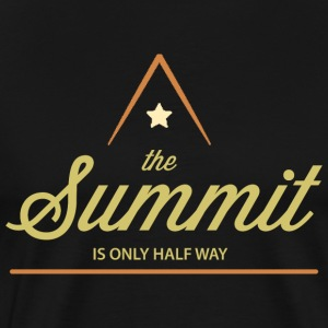 Climbing The Summit Is Only Half Way - Men's Premium T-Shirt