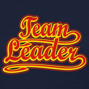 Team Leader Women's T-Shirts - Women's T-Shirt