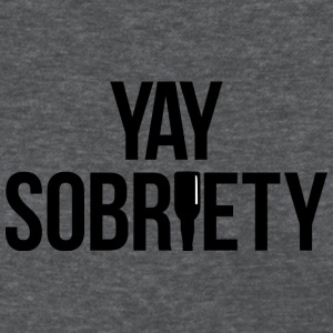Yay Sobriety - Women's T-Shirt