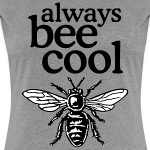 Always Bee Cool Beekeeper Quote Design (two-color)