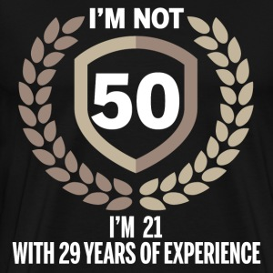 I'm Not 50 T-Shirts - Men's Premium T-Shirt