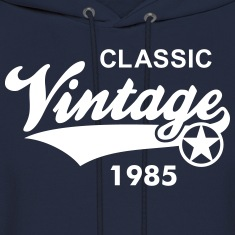 Vintage CLASSIC 1985 Hoodie Birthday change year 3