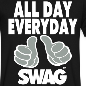ALL DAY EVERYDAY SWAG T-Shirts - Men's V-Neck T-Shirt by Canvas