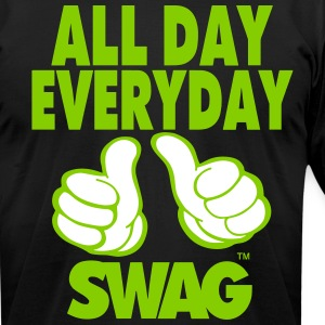 ALL DAY EVERYDAY SWAG T-Shirts - Men's T-Shirt by American Apparel