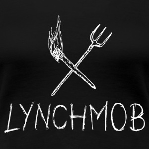 Lynchmob Women - Women's Premium T-Shirt