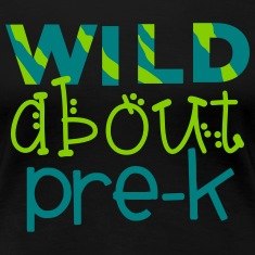 Wild About Pre-K - Teachers Tshirts Women's T-Shirts