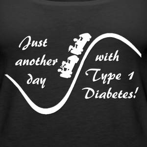Just Another Day With Type 1 Diabetes - White Tanks - Women's Premium Tank Top