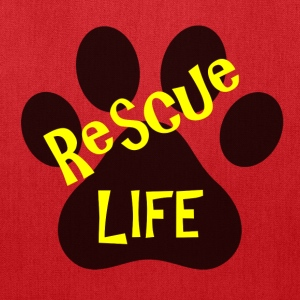 Rescue Life Tote Bag - Tote Bag